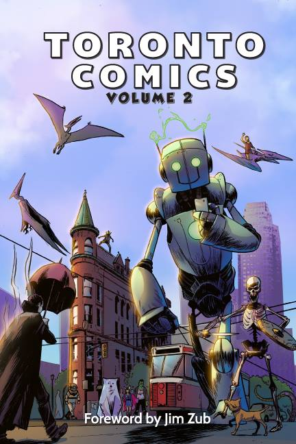 Toronto Comics Anthology Volume 2